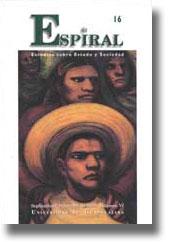Ver Vol. 6 Núm. 16: Espiral 16 (septiembre-diciembre 1999)