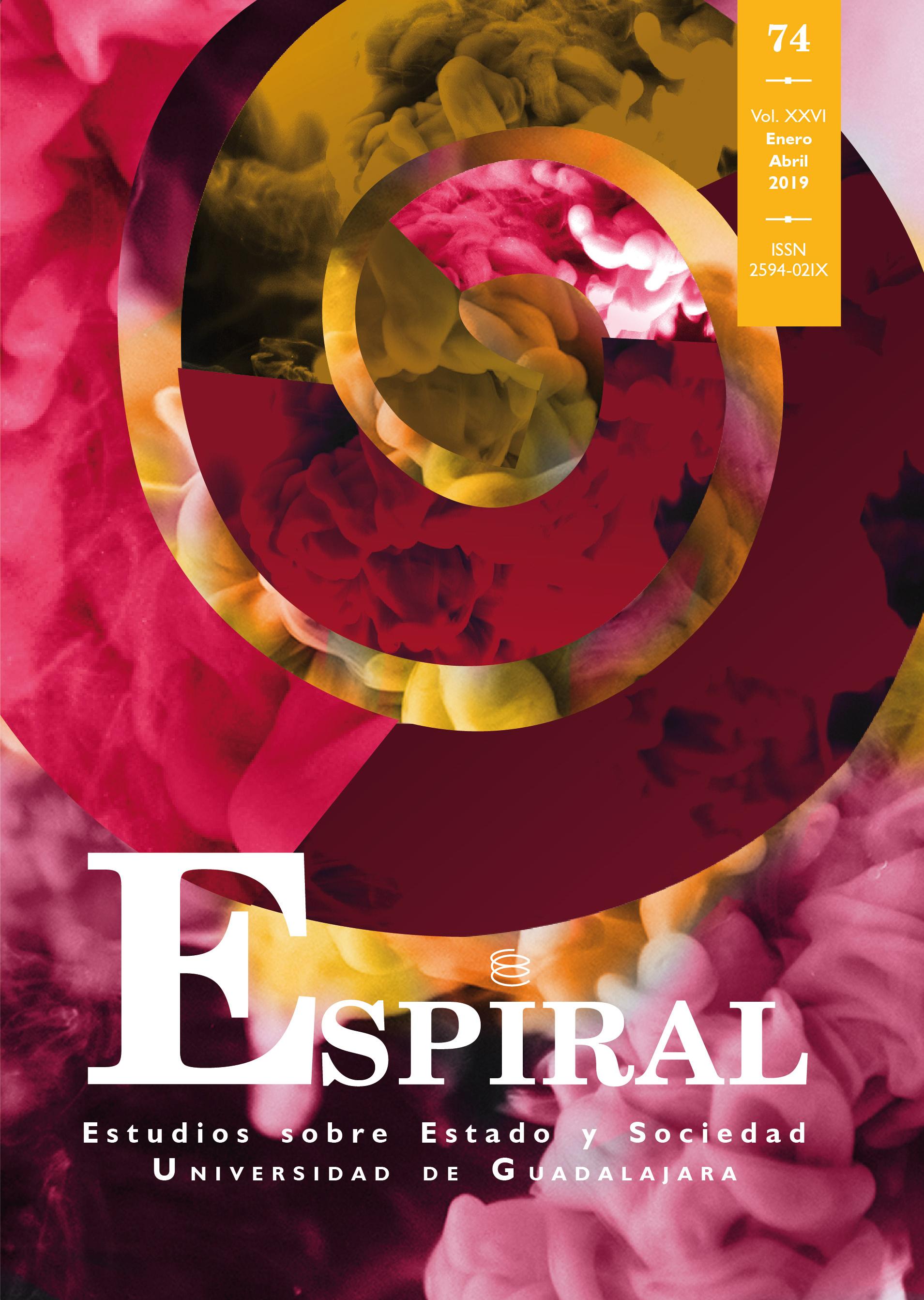 Ver Vol. 26 Núm. 74: Espiral 74 (enero-abril 2019)