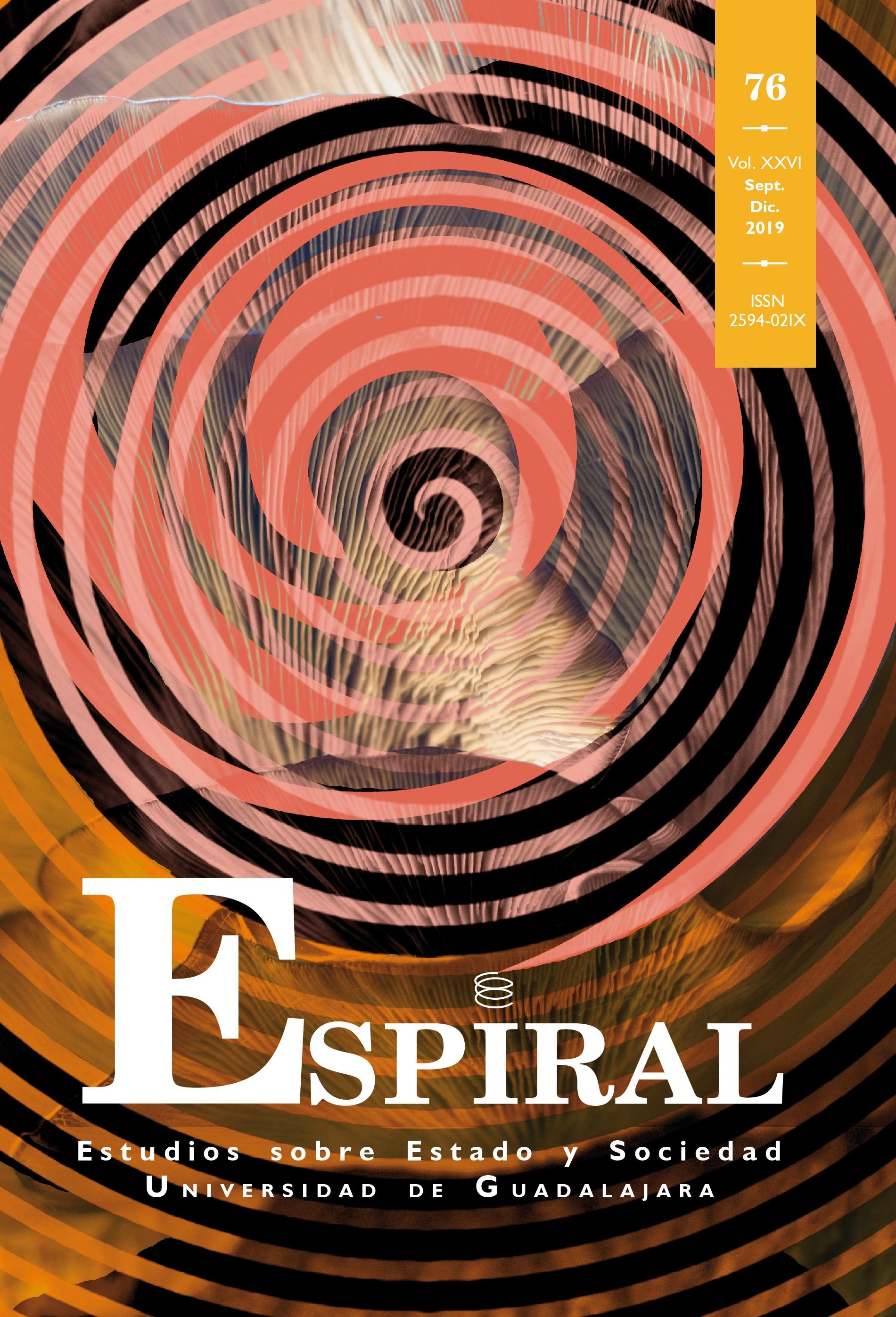 Ver Vol. 26 Núm. 76 (2019): Espiral 76 (septiembre-diciembre 2019)