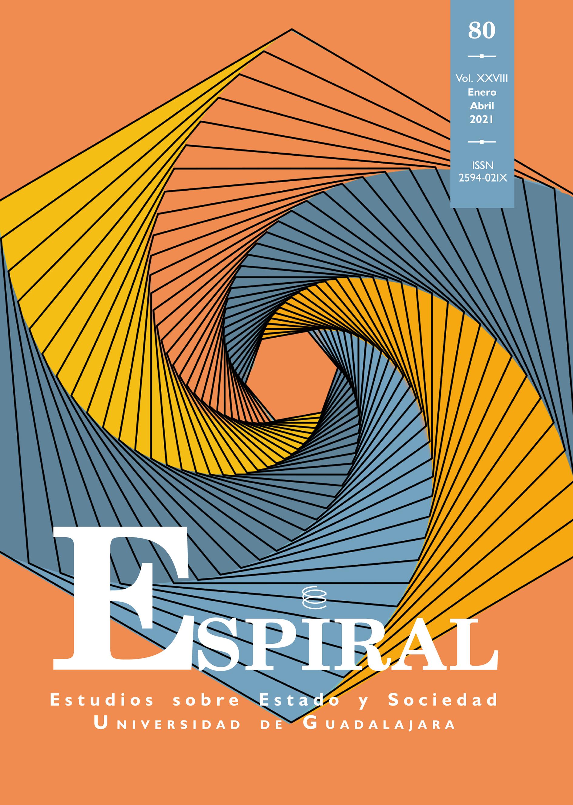 Ver Vol. 28 Núm. 80 (2021): Espiral 80 (enero-abril 2021)